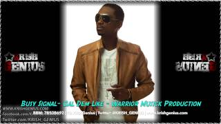 Busy Signal - Gal Dem Like - Warriors Musick Production