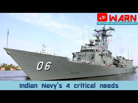 Indian Navy's 4 critical needs