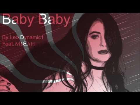 'Baby Baby' by Leo Dynamic1 ft. Micah