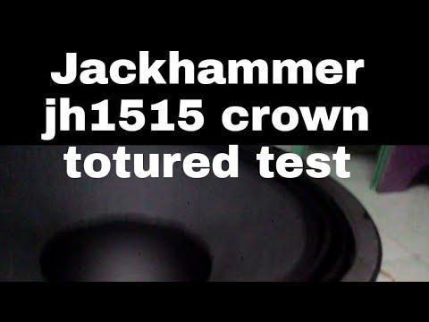 Jh 1515 Jackhamer Speaker Tortured Test