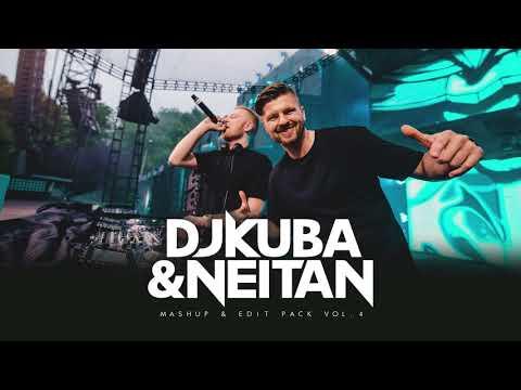 DJ KUBA & NEITAN | Mashup & Edit Pack - VOL 4