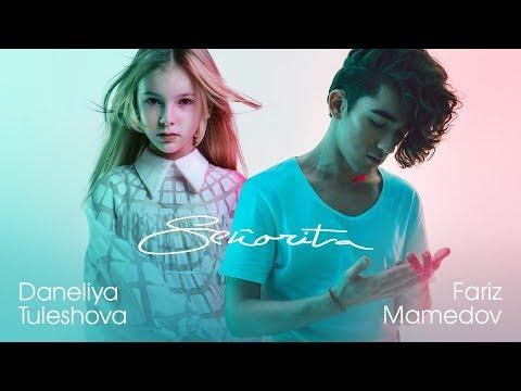 Shawn Mendes, Camila Cabello - Senorita (cover by Daneliya Tuleshova feat Fariz Mamedov)