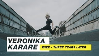 WIZE - Three Years Later | Choreography by Veronika Karare | D.Side Dance Studio