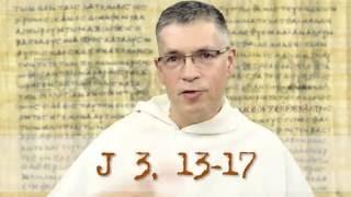 Ewangeliarz OP - 14 września 2016 - (J 3, 13-17)