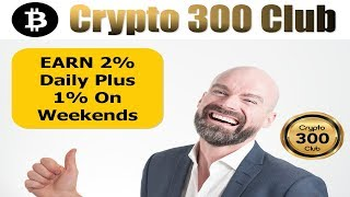 Crypto 300 Club - Invest Bitcoin With Zero Fees - Free Crypto Pack