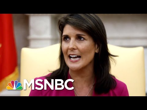 Who Will Replace Nikki Haley After President Trump's Glowing Sendoff?   Velshi & Ruhle   MSNBC