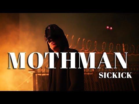 Sickick - Mothman (Official Video)