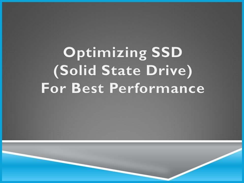 Optimize your SSD