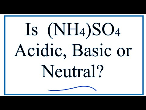 Is (NH4)2SO4 Acidic, Basic, Or Neutral (dissolved In Water)?