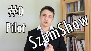 O programu istocie w SzumShow Pilocie - SzumShow #0 (PILOT)
