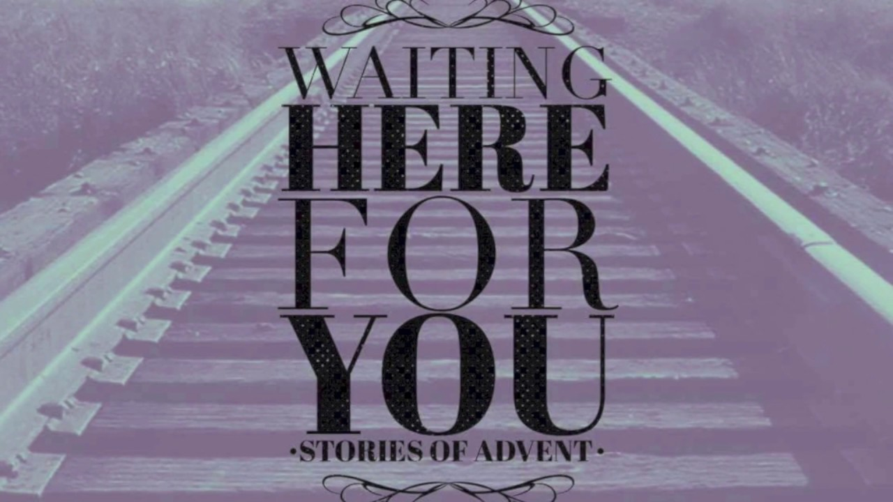 "WAITING HERE FOR YOU"" SERIES 