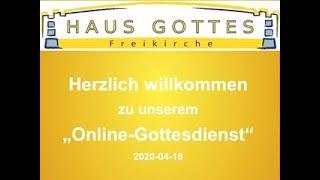 2020-04-18 Onlinegottesdienst
