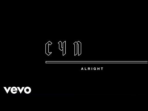 CYN - Alright (Audio)