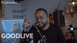 Dekat - Why Worry | GOODLIVE Sessions