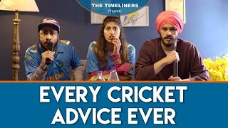 Every Cricket Advice Ever | The Timeliners