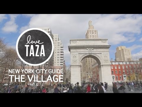 Taza's NYC Guide: The Village