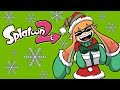 Merry Squidmas, Everyone! (Splatoon 2 Funny Moments)