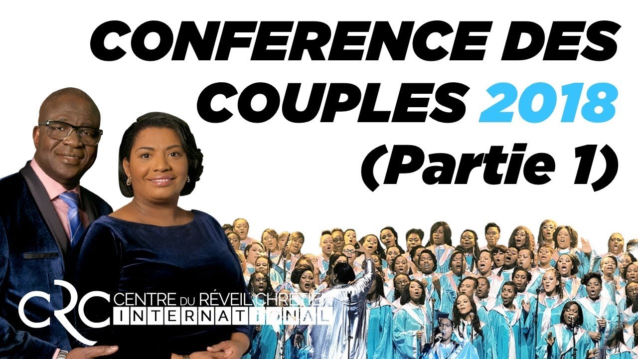 Conférence des Couples 2018 (part.1)