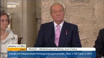 Thronwechsel in Spanien - Abdankung des spanischen Königs Juan Carlos am 18.06.2014