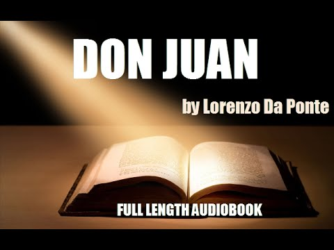 DON JUAN, by Lorenzo Da Ponte - FULL LENGTH AUDIOBOOK