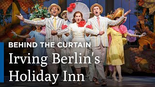 Behind the Curtain: Irving Berlin's Holiday Inn