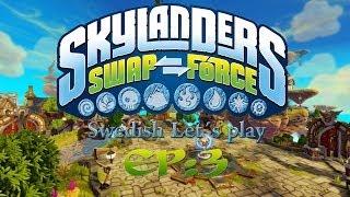 Jag spelar Skylanders Swap Force EP: 3 : Nu talar jag :)