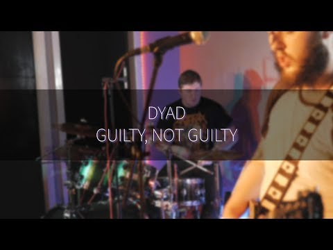 Cheaper By The Dozen - Dyad - Guilty, Not Guilty