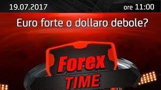 Forex Time: Euro forte o dollaro debole?
