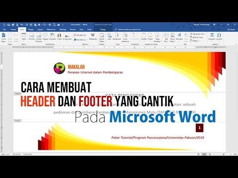Cara Membuat Header dan Footer yang Cantik pada Dokumen Microsoft Word