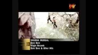 Dere Dere Shubha Mudgal Segment Mix