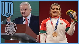 El Presidente de la República aprovechó para felicitar a la halterista mexicana que obtuvo la medalla de bronce en Tokio 2020