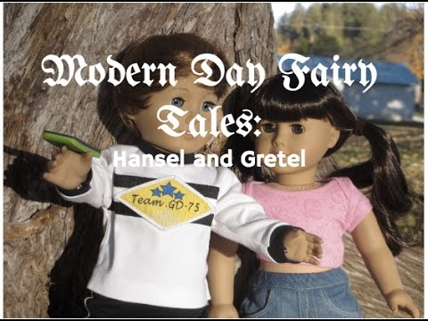 Modern Day Fairy Tales: Hansel and Gretel