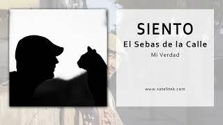 El Sebas de la Calle - Siento (Single Oficial)