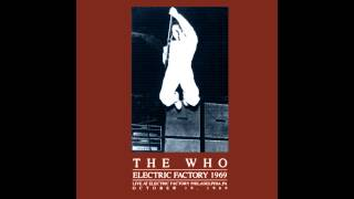 The Who - Live in Philadelphia (The Electric Factory), October 19, 1969
