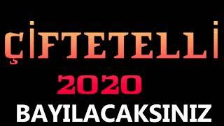ÇİFTETELLİ 2020 BAYILACAKSINIZ