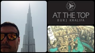 Inside & At The Top Of Burj Khalifa Dubai / The World's Tallest Building