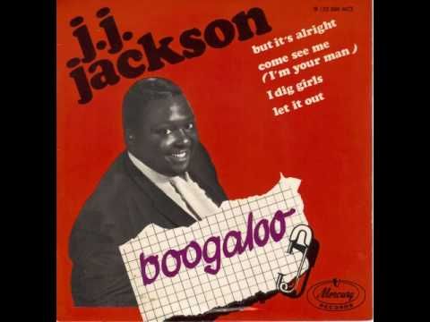 JJ Jackson I Dig Girls That Aint Right