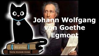Johann Wolfgang von Goethe - Egmont (Mluvené slovo SK)