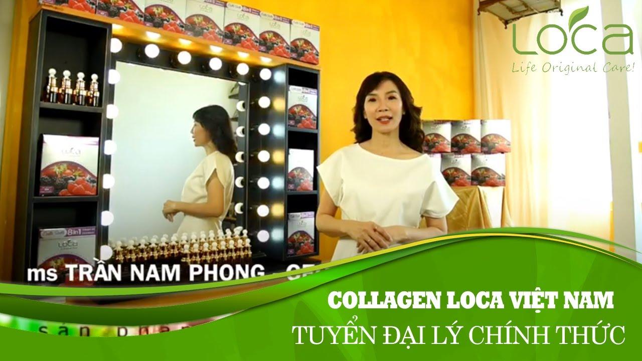 [Collagen Loca Việt Nam] Công ty CP Loca Việt Nam tuyển đại lý chính thức