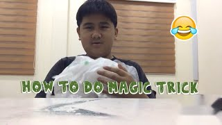 How to do magic trick watch whole video