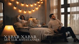 "Ara & Alik Avetisyanner ""XABAR XABAR"" [NEW VERSION COVER 2019] 4K"