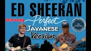 Ed Sheeran - Perfect versi Jawa (Parody Javanese Version)