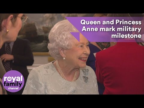 The Queen and Princess Anne mark military milestone