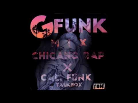 G-Funk West Coast CHICANO-rap ×  Gangsta-rap MIX