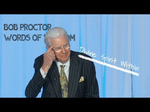 Divine Spirit Within | Bob Proctor Words of Wisdom