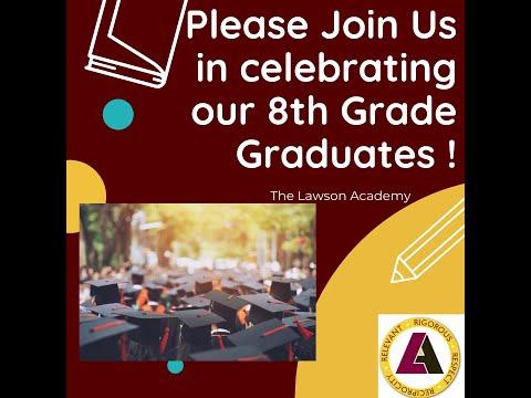 The Lawson Academy 8th Grade Graduation 2020