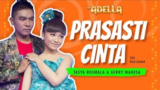 Download lagu Tasya Rosmala feat Gerry Mahesa Prasasti Cinta MP3