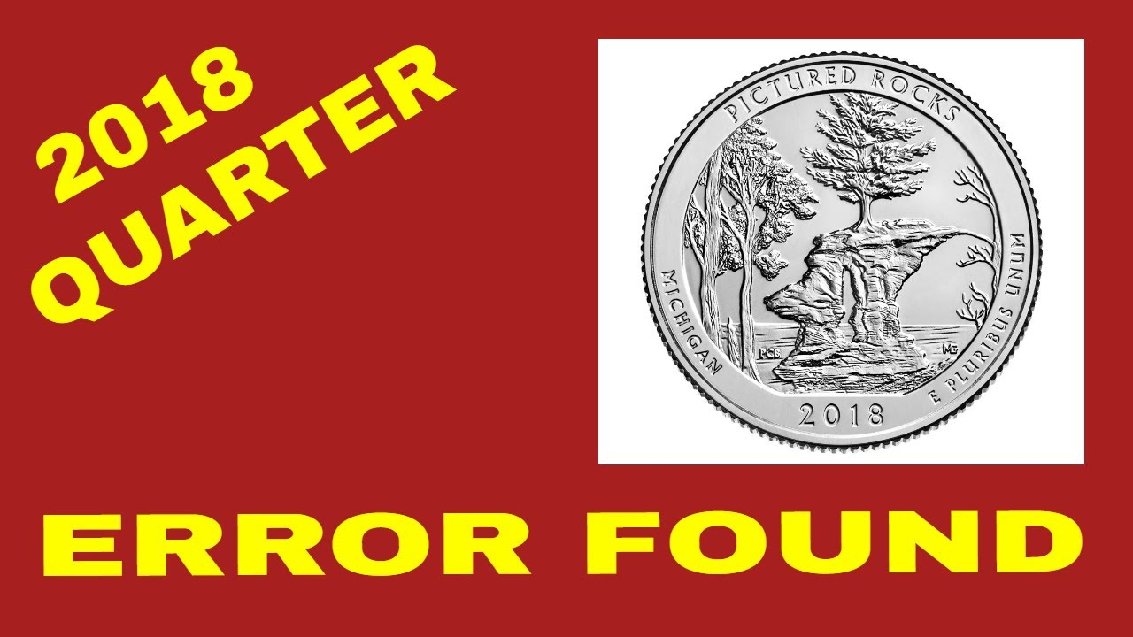 NEW 2018 QUARTER ERRORS FOUND! WE'LL TELL YOU WHERE TO FIND THEM!!