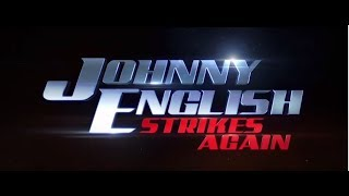 Johnny English Strikes Again | Trailer Tomorrow (HD)