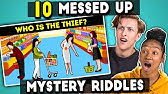 Teens Try To Solve 10 Messed Up Mystery RiddlesThe 10s